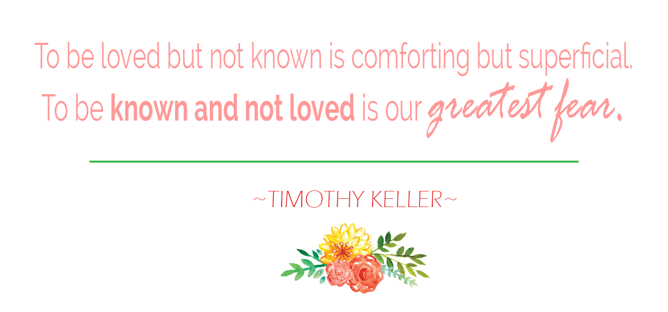 TIM KELLER QUOTE - LOVED AND KNOWN